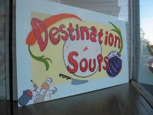 Destination Soups Sign
